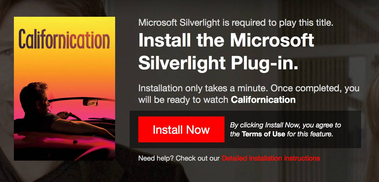You need Microsoft Silverlight to run Netflix, which is slightly off point, but funny in itself.
